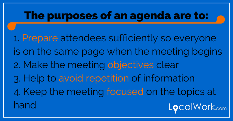 The purposes of a meeting agenda